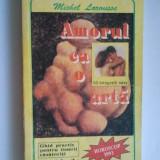 AMORUL CA O ARTA - MICHEL LAROUSSE