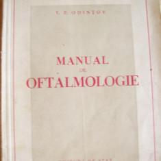 V.P.Odintov-Manual de oftalmologie 1949 - Carte Oftalmologie