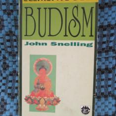 ELEMENTE DE BUDISM - John SNELLING (RAO, 1997) - Carti Budism