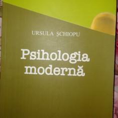 Carte Psihologie - Psihologia moderna sau psihologia varstelor an 2008/329pag- Ursula Schiopu