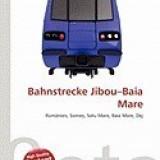Bahnstrecke Jibou-Baia Mare