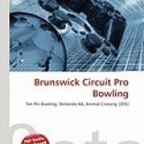 Carte Literatura Engleza - Brunswick Circuit Pro Bowling