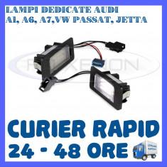 Led auto ZDM, Universal - SET LAMPI NUMAR INMATRICULARE AUDI A1, A6, A7, VW GOLF 6 PLUS, JETTA, PASSAT