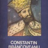 Istorie - Constantin Rezachevici - Constantin Brancoveanu - 545709