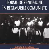 Cosmin Budeanca - Forme de represiune in regimurile comuniste - 547562