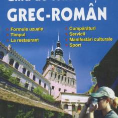 Tudor Dinu - Ghid de conversatie polirom grec-roman - 539519
