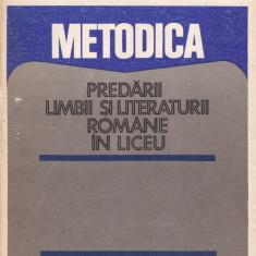 Carte educativa - Constanta Barboi (coord.) - Metodica predarii limbii si literaturii romane in liceu - 550301