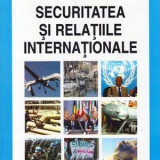 Securitatea si relatiile internationale - Autor(i): Eduard A. Kolodziej - Istorie
