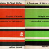 Invatam Fortran…conversand cu calculatorul Vol. I-II - Autor(i): L. Dumitrascu, St. Patrut, - Carte software
