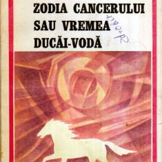 Zodia Cancerului sau Vremea Ducai-Voda - Autor(i): Mihail Sadoveanu - Roman