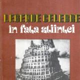 Legende celebre in fata stiintei - Autor(i): Vladimir Dumitrescu - Istorie