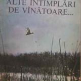 Nicolae C. Cristoveanu - Alte întîmplari de vînatoare... - Carti Beletristica