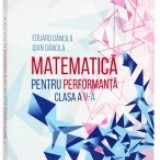 Matematica pentru performanta. Clasa a 5-a. Clubul matematicienilor - Culegere Matematica