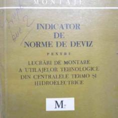Indicator De Norme De Deviz Pentru Lucrari De Montare A Utila - Colectiv, 154928 - Carti Constructii