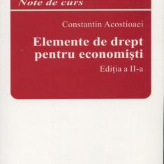 Constantin Acostioaei - Elemente de drept pentru economisti - 648271 - Carte Drept administrativ