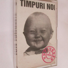 CASETA AUDIO TIMPURI NOI UNPLUGGED CONCERT TEATRUL I.CREANGA BUCURESTI 1994 - Muzica Rock Altele, Casete audio