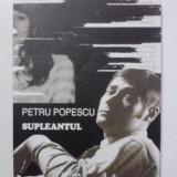 Beletristica - Supleantul - Petru Popescu / R2S