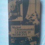 Beletristica - MICHAEL CHOROMANSKI - GELOZIE SI MEDICINA