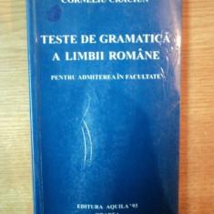 TESTE DE GRAMATICA A LIMBII ROMANE de CORNELIU CRACIUN, Oradea 1998