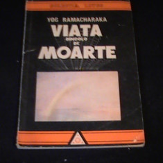 VIATA DINCOLO DE MOARTE-YOG RAMACHARAKA-COL LOTUS- - Carti Budism