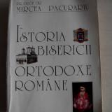 MIRCEA PACURARIU--ISTORIA BISERICII ORTODOXE ROMANE, 1996 - Carti ortodoxe
