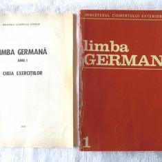 LIMBA GERMANA Vol. 1 + Cheia exercitiilor, Ministerul Comertului Exterior, 1973 - Curs Limba Germana
