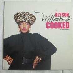 Alyson Williams – Cooked (The Remix Album) _ vinyl(LP, album) Olanda - Muzica R&B Altele, VINIL