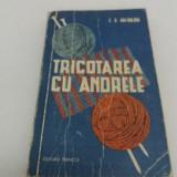 TRICOTAJE CU ANDRELE / Z.S. GAI-GULIANA/ 1961