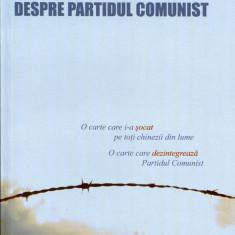 Noua comentarii despre Partidul Comunist - 440317 - Carte Politica