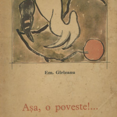 Carte de povesti - Emil Garleanu - Asa, o poveste!… - 432855