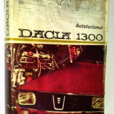 Autoturismul DACIA 1300 - Ed. a II - a 1978