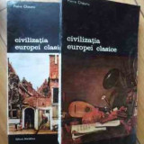 Civilizatia Europei Clasice Vol.1-2 - Pierre Chaunu, 531524 - Album Arta