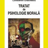 Constantin Enachescu - Tratat de psihologie morala - 557207 - Carte Psihologie