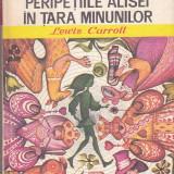 Carte de povesti - LEWIS CARROLL - PERIPETIILE ALISEI IN TARA MINUNILOR