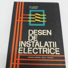 DESEN DE INSTALAȚII ELECTRICE* MANUAL PENTRU ȘCOLI TEHNICE/ GH. CHIRIȚĂ/ 1968