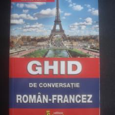 MONICA VIZONIE - GHID DE CONVERSATIE ROMAN FRANCEZ - Curs Limba Franceza