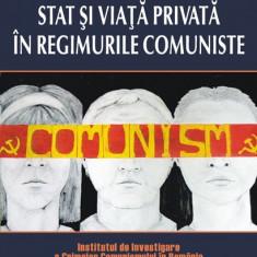 Cosmin Budeanca - Stat si viata privata in regimurile comuniste - 386556 - Istorie