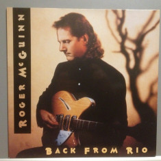 ROGER McGUINN(The Byrds) - BACK FROM RIO (1990/BMG REC/RFG) - Vinil/Impecabil-NM - Muzica Rock arista