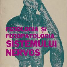I. Teodorescu Exarcu - Fiziologia si fiziopatologia sistemului nervos - 523417 - Carte Medicina alternativa