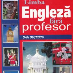 Dan Dutescu - Limba engleza fara profesor - 657813 - Ghid de conversatie niculescu
