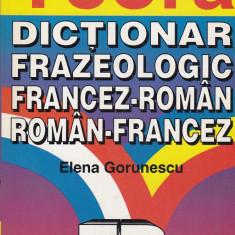 Elena Gorunescu - Dictionar frazeologic francez-roman, roman-francez - 559542 - Ghid de conversatie teora