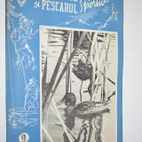 Revista Vanatorul si Pescarul Sportiv -Septembrie / 1957 - Carte Hobby Sport