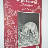 Revista Vanatorul si Pescarul Sportiv - Martie / 1960 - Carte Hobby Sport