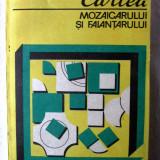 """""""CARTEA MOZAICARULUI SI FAIANTARULUI"""", Constantin Rosoga, 1987. Carte noua - Carti Constructii"""