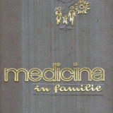 Medicina in familie - Autor(i): colectiv