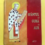 SFANTUL CU GURA DE AUR Narcisa-Mihaela Cada - Carti ortodoxe