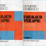 Farmacoterapie practica vol.I-II - Autor(i): Dumitru Dobrescu