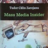 MASS MEDIA INSIDER de TUDOR CALIN ZAROJANU 2012 - Roman
