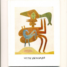 Victor Brauner-Catalog 1964/1965 in limba germana cu foto color si alb-negru - Reproducere