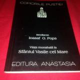 Viața monahală după Sfântul Vasile cel Mare, Anastasia, colectia Comorile Pustiei - Carti ortodoxe